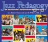 Philosophy of Jazz Pedagogy in my opinion
