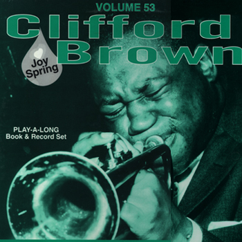 Jamey Aebersold vol 53 - Clifford Brown