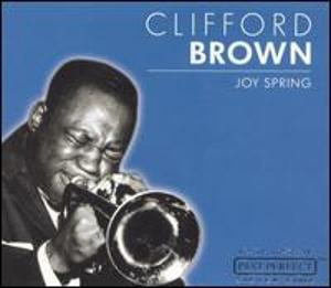 Joy Spring - Clifford Brown